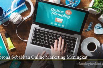 Corona Sebabkan Online Marketing Meningkat